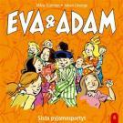Omslagsbild för Eva & Adam : Sista pyjamaspartyt - Vol. 6