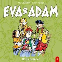 Cover for Eva & Adam : Bästa ovänner - Vol. 3