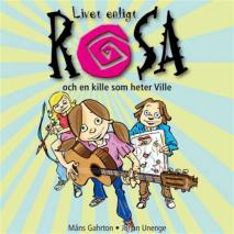Cover for Livet enligt Rosa och en kille som heter Ville