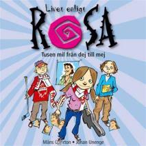 Omslagsbild för Livet enligt Rosa : tusen mil från dej till mej