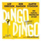 Cover for Dingo Dingo  - Den manliga frigörelsen är här!