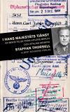 Bokomslag för I hans majestäts tjänst : En svensk officers liv med nazistregimen