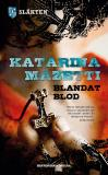 Cover for Blandat blod, släkten del 1