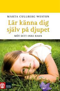 Cover for Lär känna dig själv på djupet; Möt ditt inre barn