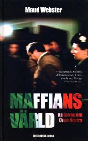 Omslagsbild för Maffians värld : Historien om Cosa Nostra