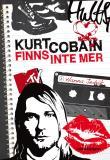 Cover for Kurt Cobain finns inte mer