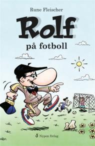 Omslagsbild för Rolf på fotboll