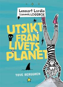 Omslagsbild för Lennart Lordis loggbok: Utsikt från livets planet