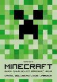 """Cover for Minecraft: block, pixlar och att göra sig en hacka - Historien om Markus """"Notch"""" Persson och spelet som vände allt upp och ned"""