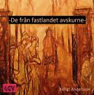 Cover for De från fastlandet avskurne