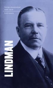 Cover for Sveriges statsministrar under 100 år. Arvid Lindman