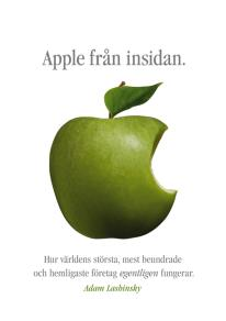 Omslagsbild för Apple från insidan: Hur världens största, mest beundrade och hemligaste företag egentligen fungerar
