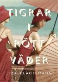Cover for Tigrar i rött väder