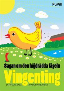 Omslagsbild för Sagan om den höjdrädda fågeln Vingenting