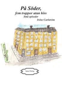 Cover for På Söder, fem trappor utan hiss. Små episoder.