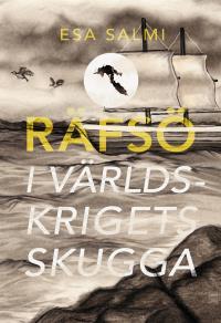 Cover for Räfsö - i världskrigets skugga