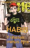 Omslagsbild för Habib: Friheten minus fyra