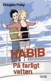 Omslagsbild för Habib: På farligt vatten
