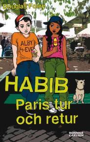 Omslagsbild för Habib: Paris tur och retur