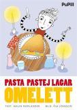 Omslagsbild för Pasta Pastej lagar omelett