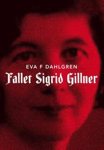 Omslagsbild för Fallet Sigrid Gillner