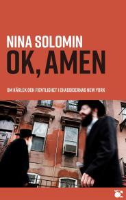 Cover for ok, amen : om kärlek och fientlighet i chassidernas New York : dokumentär