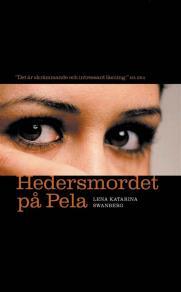 Omslagsbild för Hedersmordet på Pela : Lillasystern berättar