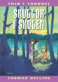 Cover for Skuggor i skogen : Trio i trubbel