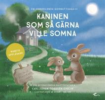 Cover for Kaninen som så gärna ville somna : en annorlunda godnattsaga - Manlig uppläsare