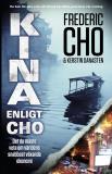 Omslagsbild för Kina enligt Cho. Det du måste veta om världens snabbast växande ekonomi