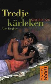 Omslagsbild för Tredje kärleken : Alex Dogboy