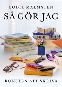 Cover for Så gör jag: Konsten att skriva