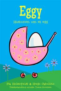Cover for Eggy - Historien om et egg