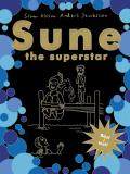 Cover for Sune the superstar