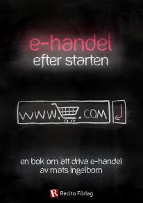 Omslagsbild för E-handel - efter starten