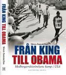 Omslagsbild för Från King till Obama : Medborgarrättsrörelsens kamp i USA