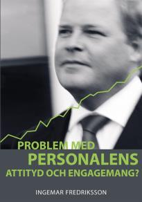 Omslagsbild för Problem med personalens attityd och engagemang?