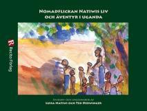 Omslagsbild för Nomadflickan Natiwis liv och äventyr i Uganda