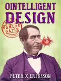 Cover for Ointelligent Design : samlad satir