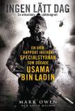 Cover for Ingen lätt dag - En unik rapport inifrån specialstyrkan som dödade Usama bin Laden