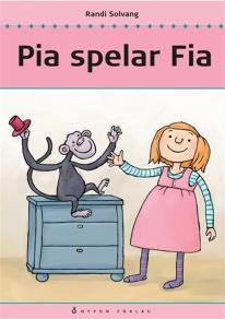 Cover for Pia spelar Fia