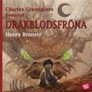 Cover for Charles Grandpiers äventyr: Drakblodsfröna