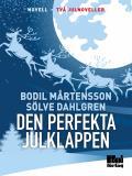 Cover for Den perfekta julklappen