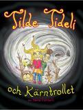 Cover for Tilde Tideli och Kärntrollet