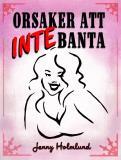 Cover for Orsaker att inte banta