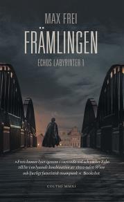 Cover for Främlingen. Echos labyrinter 1