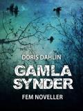 Cover for Gamla synder - 5 noveller
