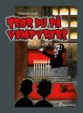 Omslagsbild för Tror du på vampyrer?