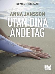 Cover for Utan dina andetag