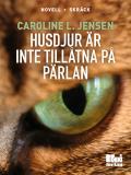 Omslagsbild för Husdjur är inte tillåtna på Pärlan